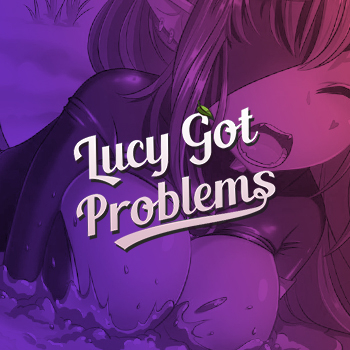 Lucy Got Problems Thumbnail
